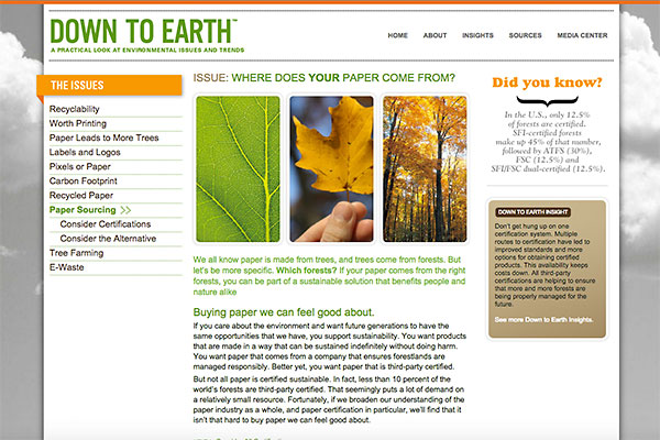The Down to Earth website allows for easy sharing via printing industry social media and bloggers, encouraging dialogue on this important subject.