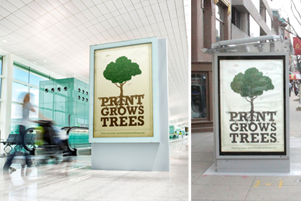 "Transit ads strategically placed throughout Washington, DC, drove thousands of visitors to the ""Print Grows Trees"" website, netted more than 60 inquiries, and reached 54% of the city's adult population an average of 4.3 times during the campaign's first five-week flight."